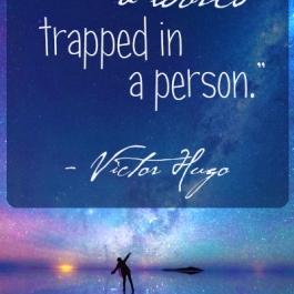 Uno scrittore è un mondo intrappolato in una persona - Victor Hugo